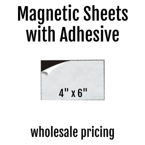 "4"" x 6"" Indoor Adhesive Magnets - Wholesale Pricing"